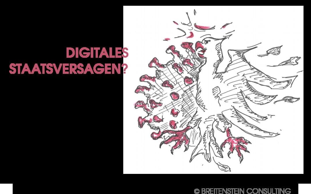 DIGITALES STAATSVERSAGEN – Offenbart die Corona-Krise auch ein gefährliches Defizit im Umgang mit IT-Innovationen im Öffentlichen Dienst?